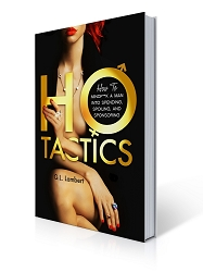 Autographed Ho Tactics (Uncut Edition) Book & New Bonus Chapter