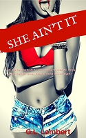 She Ain't It: Ultimate Edition- Ebook Instant Download