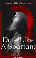 Date Like A Spartan Reloaded (Pre-Order)