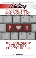 Dating Advice For Your 20s + 30s (Ebook & Audio Book Instant Download)