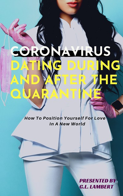 Dating During and After The Quarantine - Instant Ebook Download